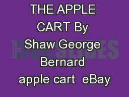 THE APPLE CART By Shaw George Bernard apple cart  eBay