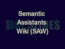 Semantic Assistants Wiki (SAW)