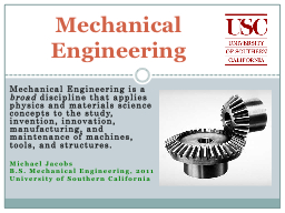 Mechanical Engineering is a PowerPoint PPT Presentation
