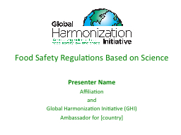 Food Safety Regulations Based on Science PowerPoint PPT Presentation