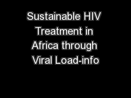 Sustainable HIV Treatment in Africa through Viral Load-info