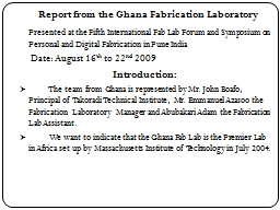Report from the Ghana Fabrication Laboratory