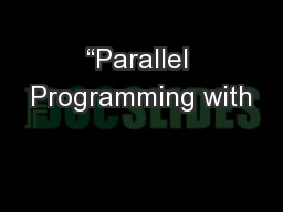 �Parallel Programming with