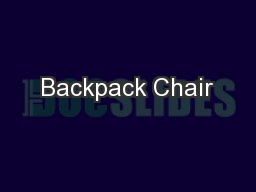 Backpack Chair PowerPoint PPT Presentation