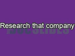 Research that company