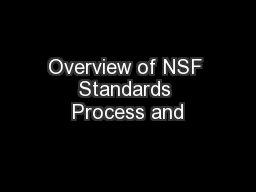 Overview of NSF Standards Process and
