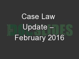 Case Law Update – February 2016