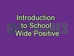 Introduction to School Wide Positive