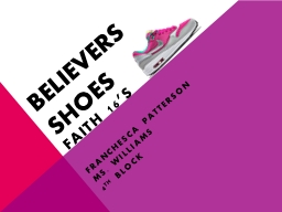 Believers Shoes