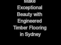 Make Exceptional Beauty with Engineered Timber Flooring in Sydney