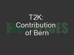 T2K: Contribution of Bern