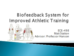Biofeedback System for Improved Athletic Training PowerPoint PPT Presentation