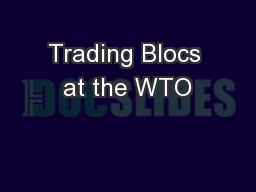 Trading Blocs at the WTO