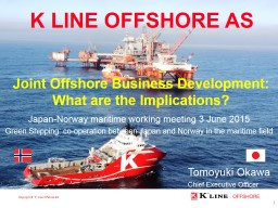 K LINE OFFSHORE AS PRESENTATION