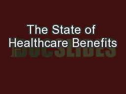 The State of Healthcare Benefits