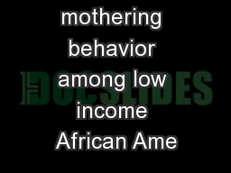 Profiles of mothering behavior among low income African Ame