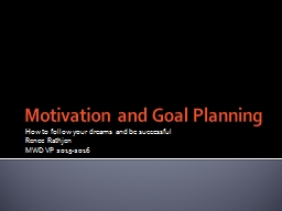 Motivation and Goal Planning PowerPoint PPT Presentation
