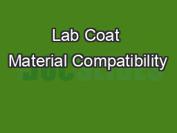 Lab Coat Material Compatibility