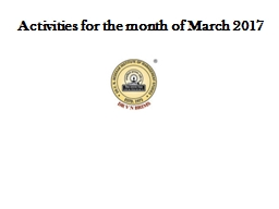 Activities for the month of March 2017