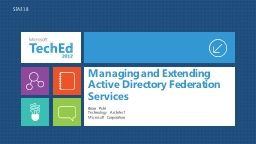 Managing and Extending Active Directory Federation Services PowerPoint PPT Presentation