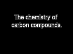 The chemistry of carbon compounds.