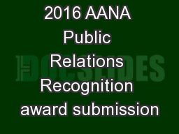 2016 AANA Public Relations Recognition award submission