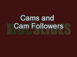 Cams and Cam Followers