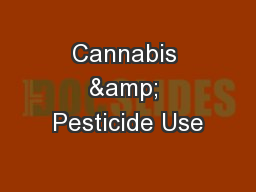 Cannabis & Pesticide Use