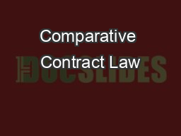 Comparative Contract Law PowerPoint PPT Presentation