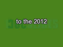 to the 2012