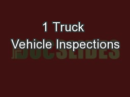 1 Truck Vehicle Inspections