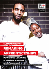 REMAKING APPRENTICESHIPS POWERFUL LEARNING FOR WORK AN
