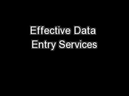 Effective Data Entry Services