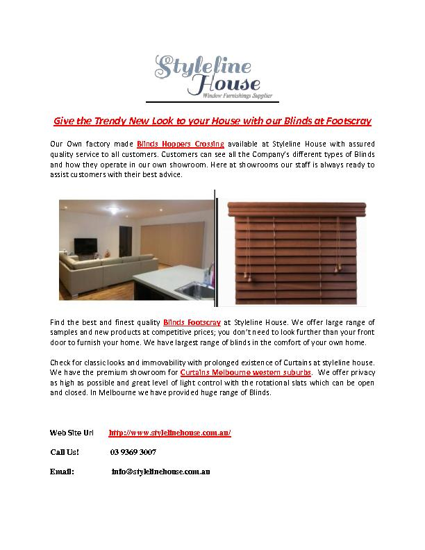 Give the Trendy New Look to your House with our Blinds at Footscray