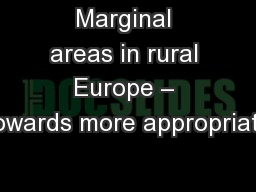 Marginal areas in rural Europe – towards more appropriate