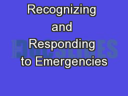 Recognizing and Responding to Emergencies