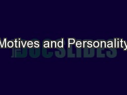 Motives and Personality