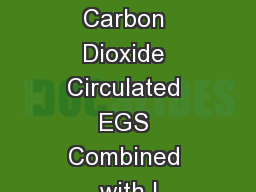 Supercritical Carbon Dioxide Circulated EGS Combined with I