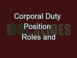 Corporal Duty Position Roles and