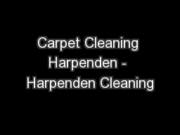 Carpet Cleaning Harpenden - Harpenden Cleaning