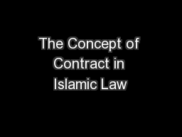 The Concept of Contract in Islamic Law PowerPoint PPT Presentation