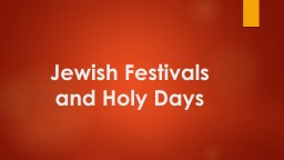 Jewish Festivals and Holy Days