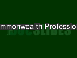 Commonwealth Professional PowerPoint Presentation, PPT - DocSlides