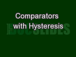 Comparators with Hysteresis