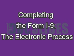 Completing the Form I-9: The Electronic Process