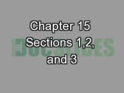 Chapter 15 Sections 1,2, and 3
