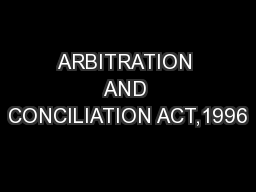 ARBITRATION AND CONCILIATION ACT,1996