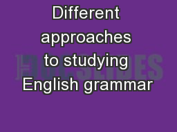 Different approaches to studying English grammar