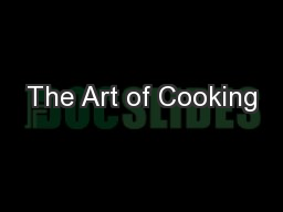 The Art of Cooking PowerPoint PPT Presentation