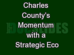 Continuing Charles County's Momentum with a Strategic Eco